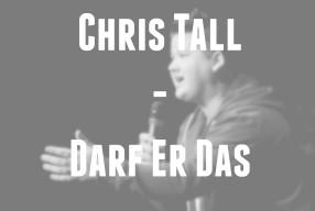 Chris Tall: Darf Er Das? – Über Comedy unter der Gürtellinie